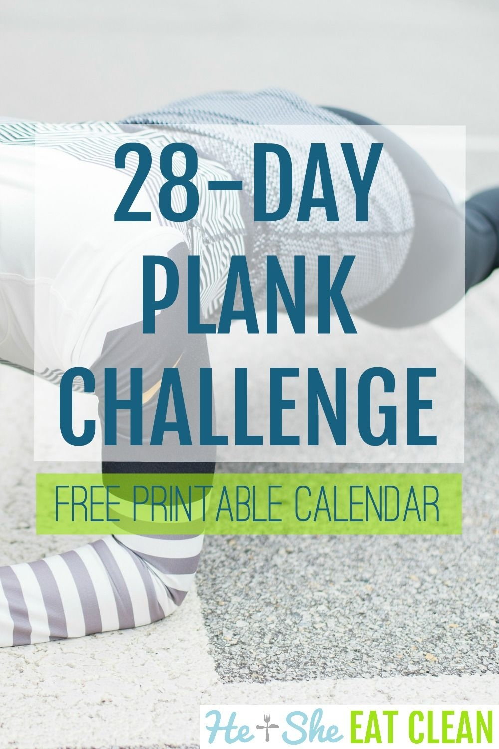 28-Day Plank Challenge With Free Printable Calendar