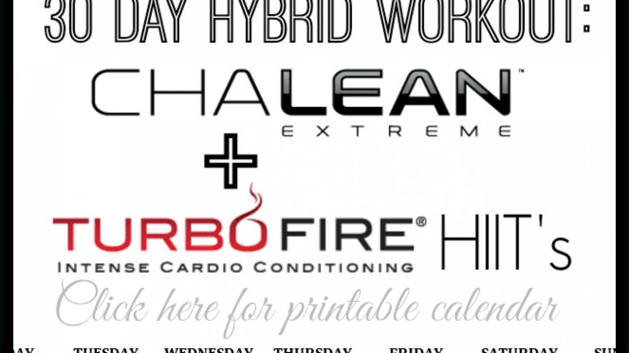 30 Day Chalean Extreme Turbofire Hiit Hybrid + Printable