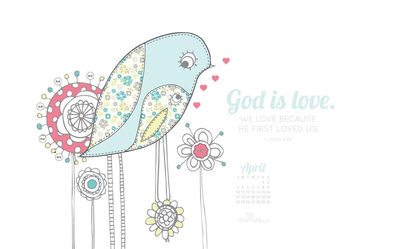 April 2016 - God Is Love Desktop Calendar- Free April Wallpaper