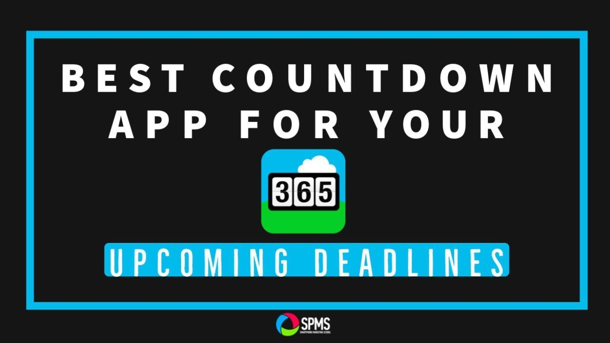 Best Countdown App For Upcoming Deadlines, Goals, Launches, Etc.
