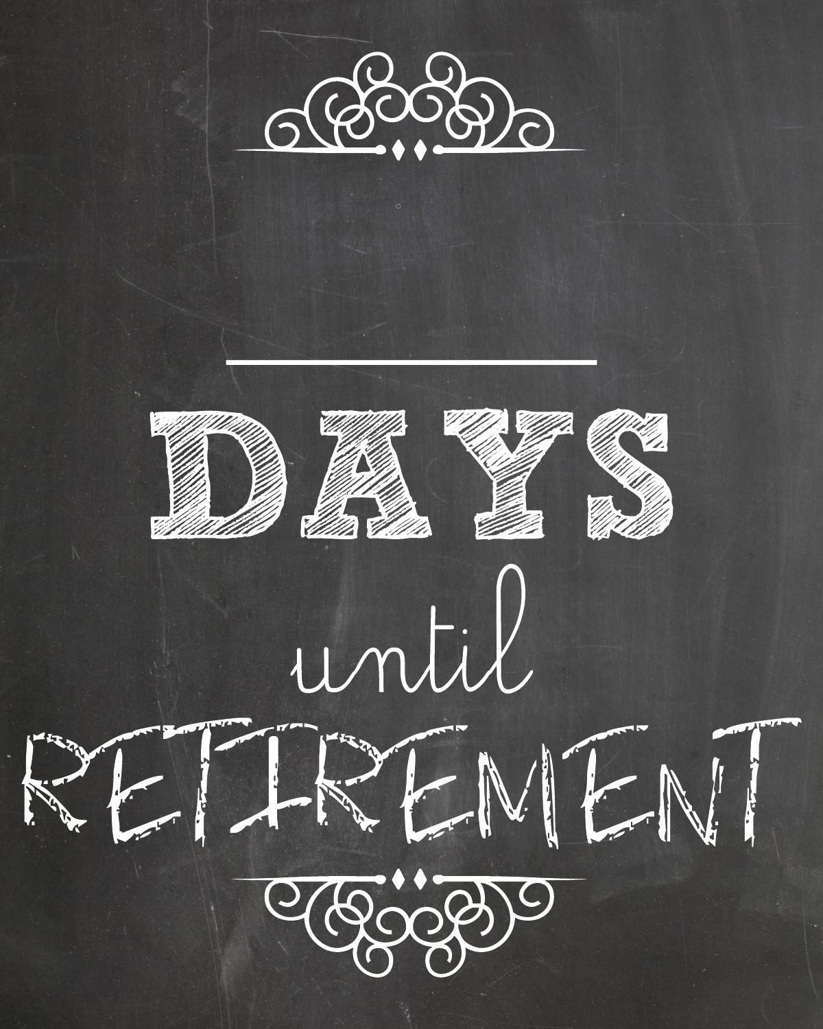 Days Until Retirement (With Images) | Retirement Countdown