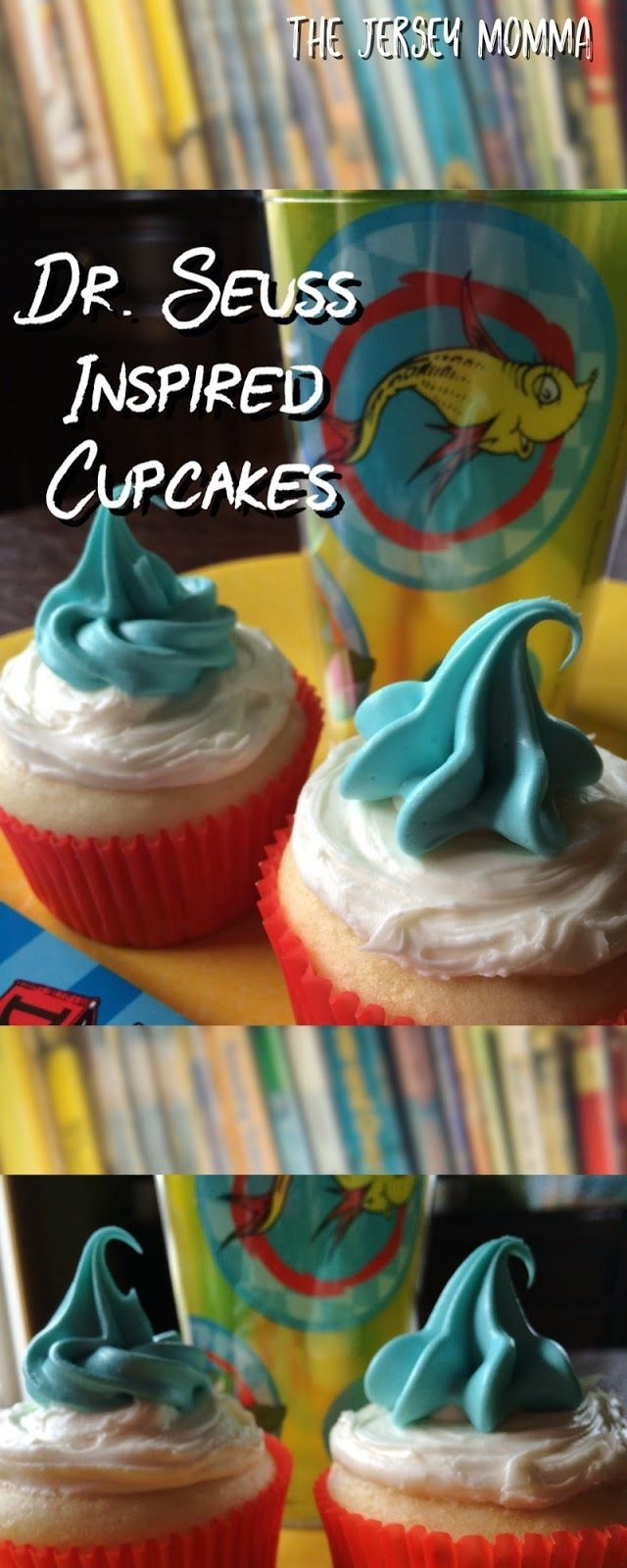 Easy Dr. Seuss Inspired Cupcakes For Read Across America Day
