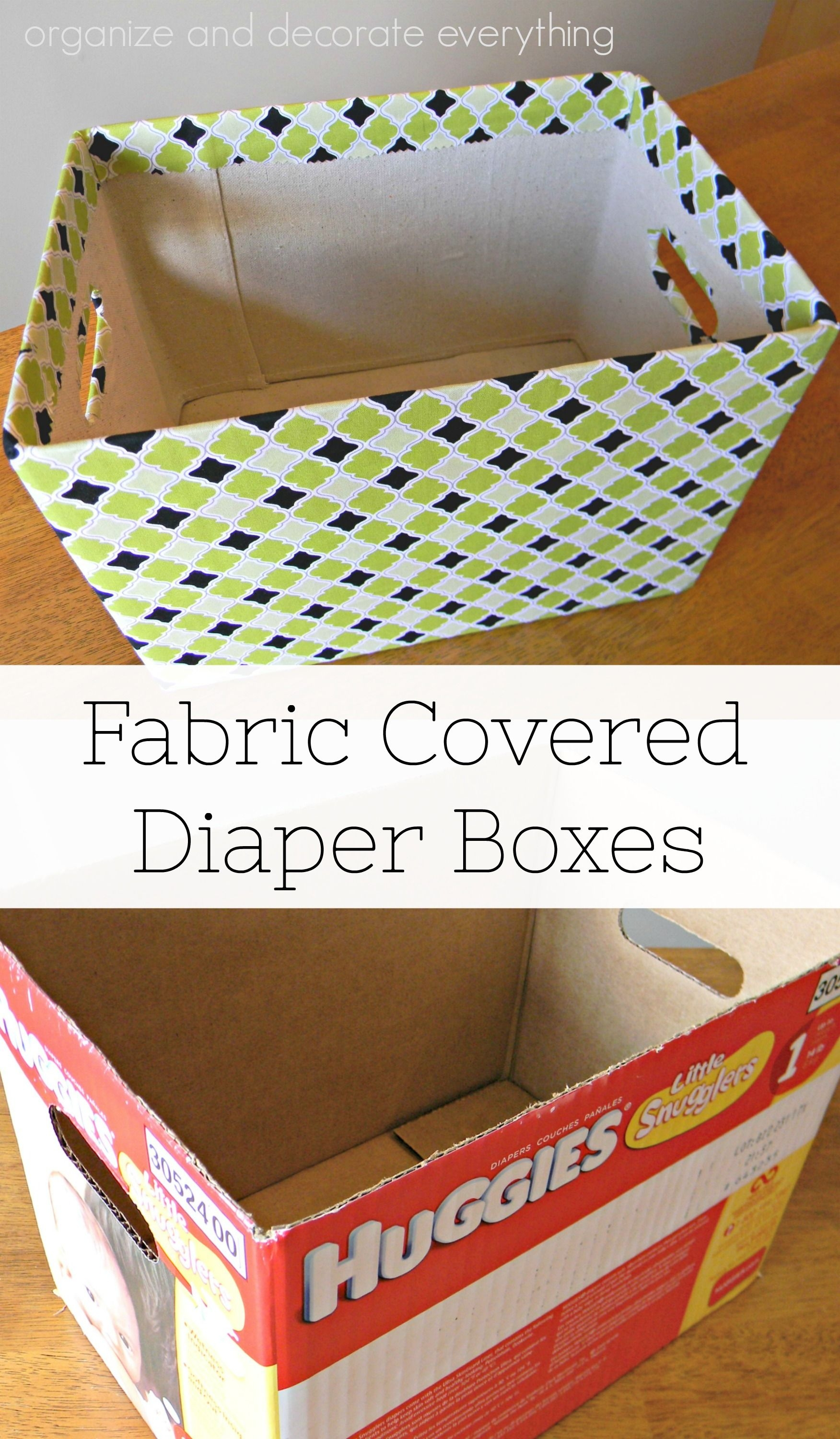 Fabric Covered Diaper Boxes - 31 Days Of Organizing And