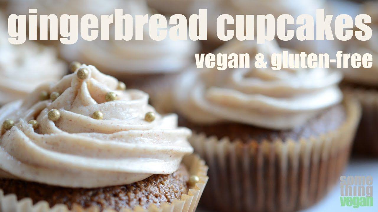 Gingerbread Cupcakes (Vegan & Gluten-Free) Something Vegan
