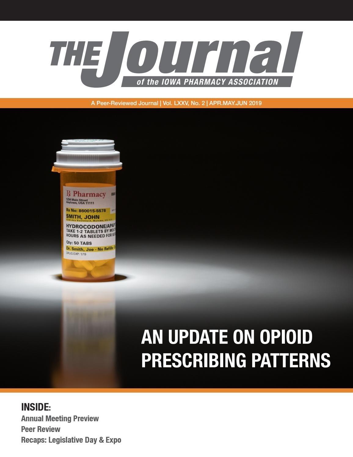 Ipa Journal - Apr/may/jun 2019 By Iowa Pharmacy Association