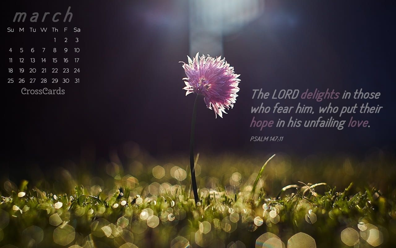 March 2018 - Psalm 147:11 Desktop Calendar- Free March Wallpaper