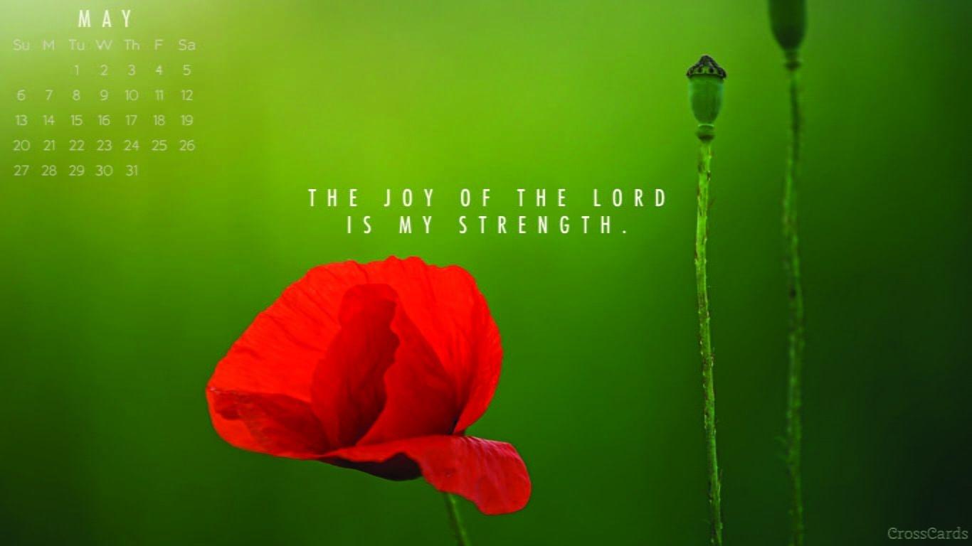 May 2018 - Joy Of The Lord Desktop Calendar- Free May Wallpaper