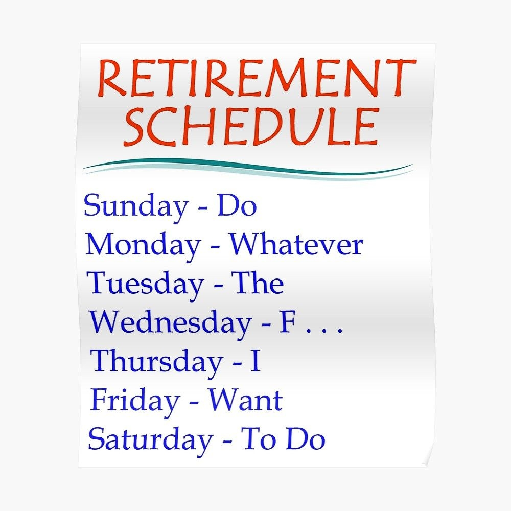 Retirement Gifts - Retirement Schedule Funny Gift Ideas For