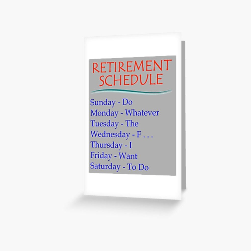 Retirement Gifts - Retirement Schedule Funny Gift Ideas For Retired Or  Retiring Women & Men At Retirement Party At The Office | Greeting Card