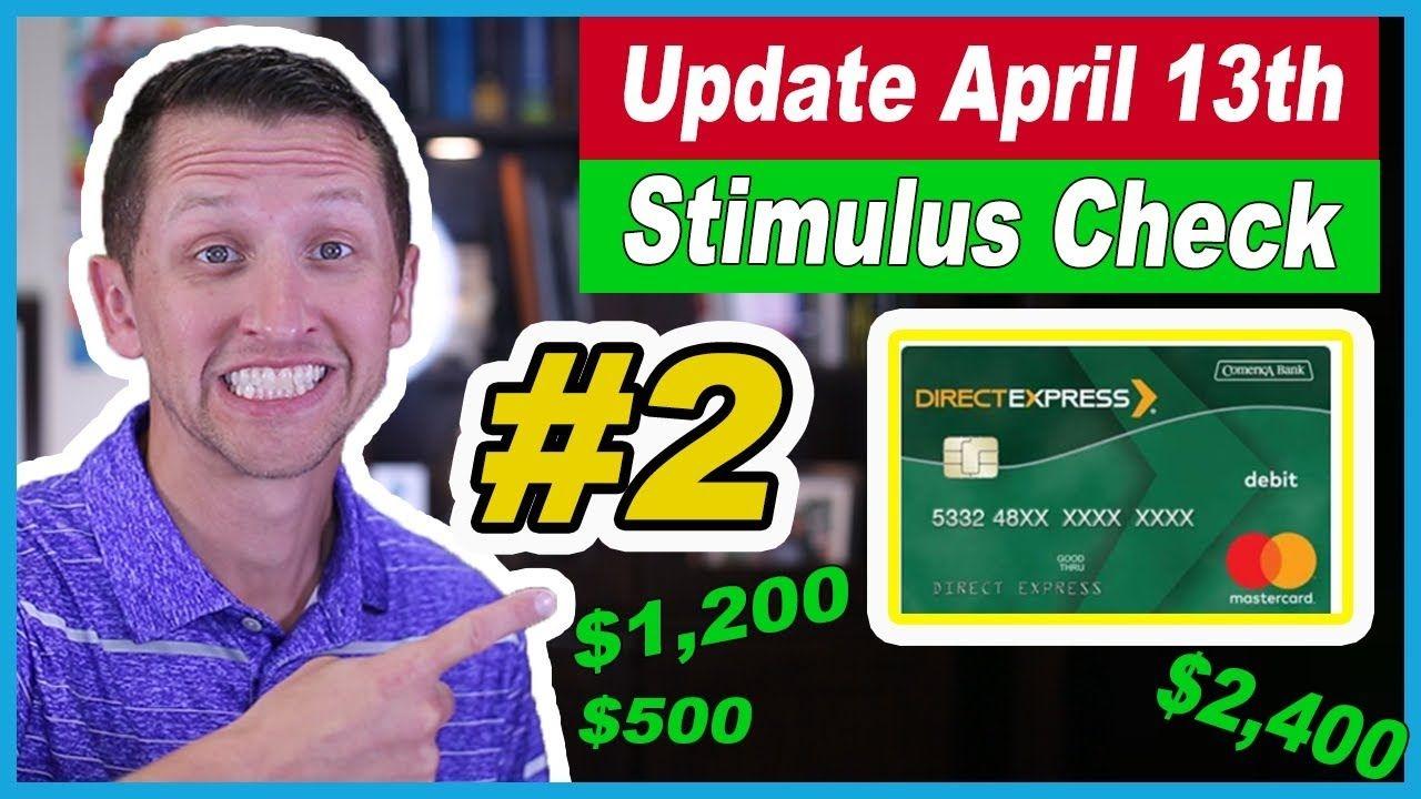 Stimulus Check Update April 13Th #2