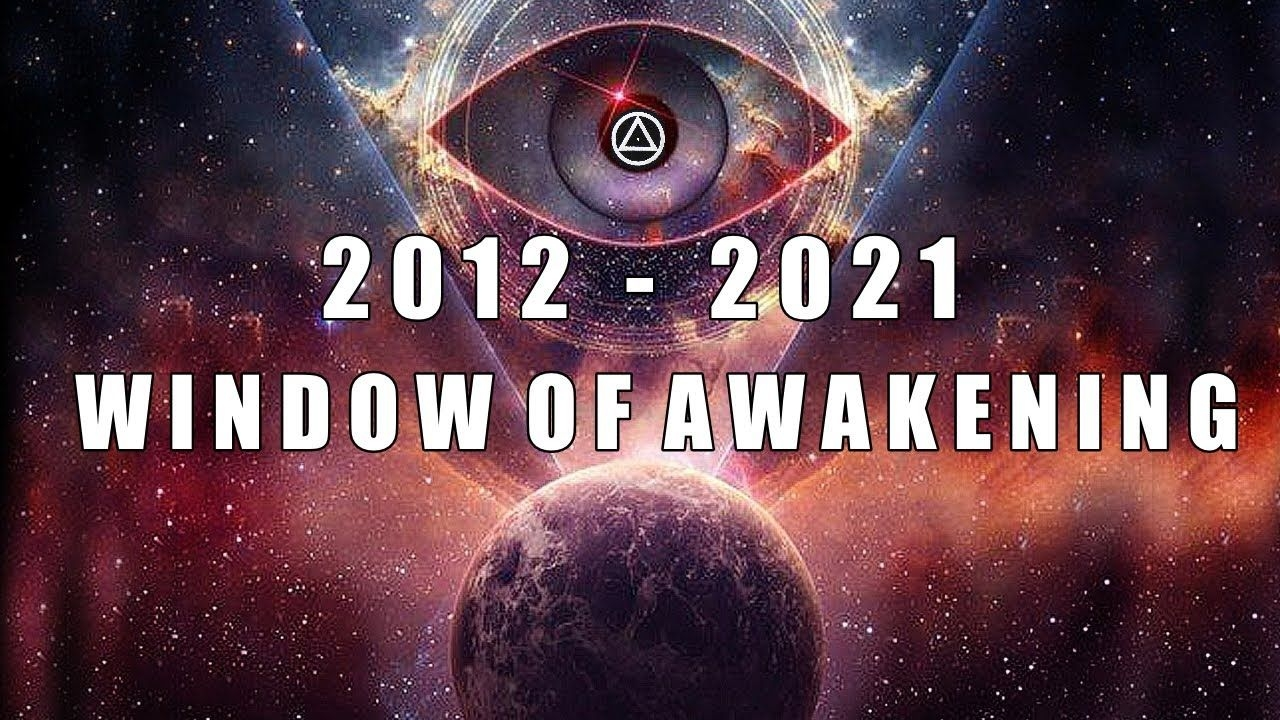 2012 - 2021 Window Of Awakening - The Great Reset - The Event. Great  Conjunction - Age Of Aquarius.