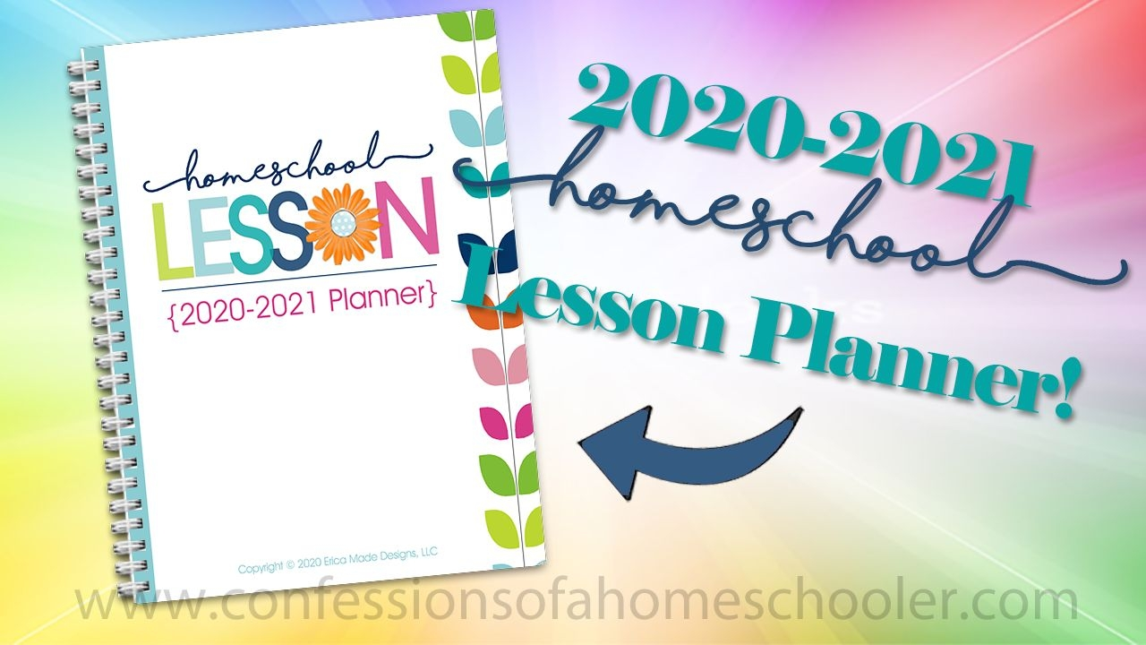 2020-2021 Homeschool Lesson Planner Pdf - Confessions Of A