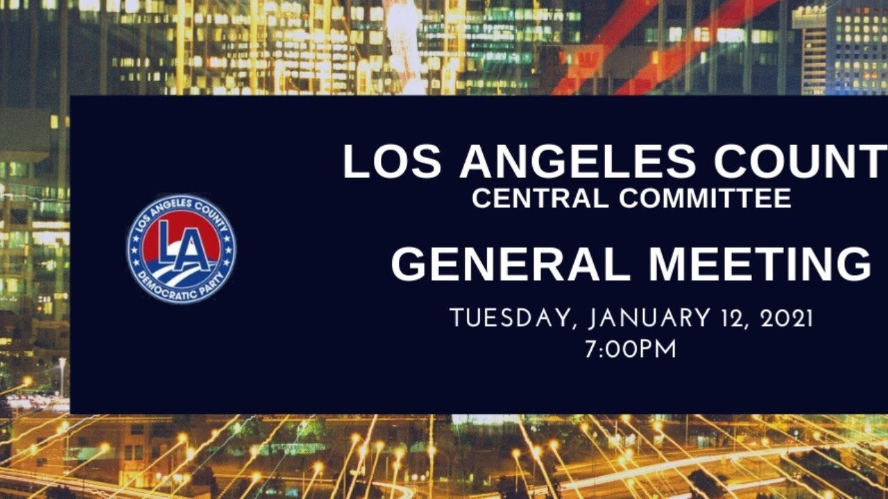 La Central Committee General Meeting - January 12, 2021