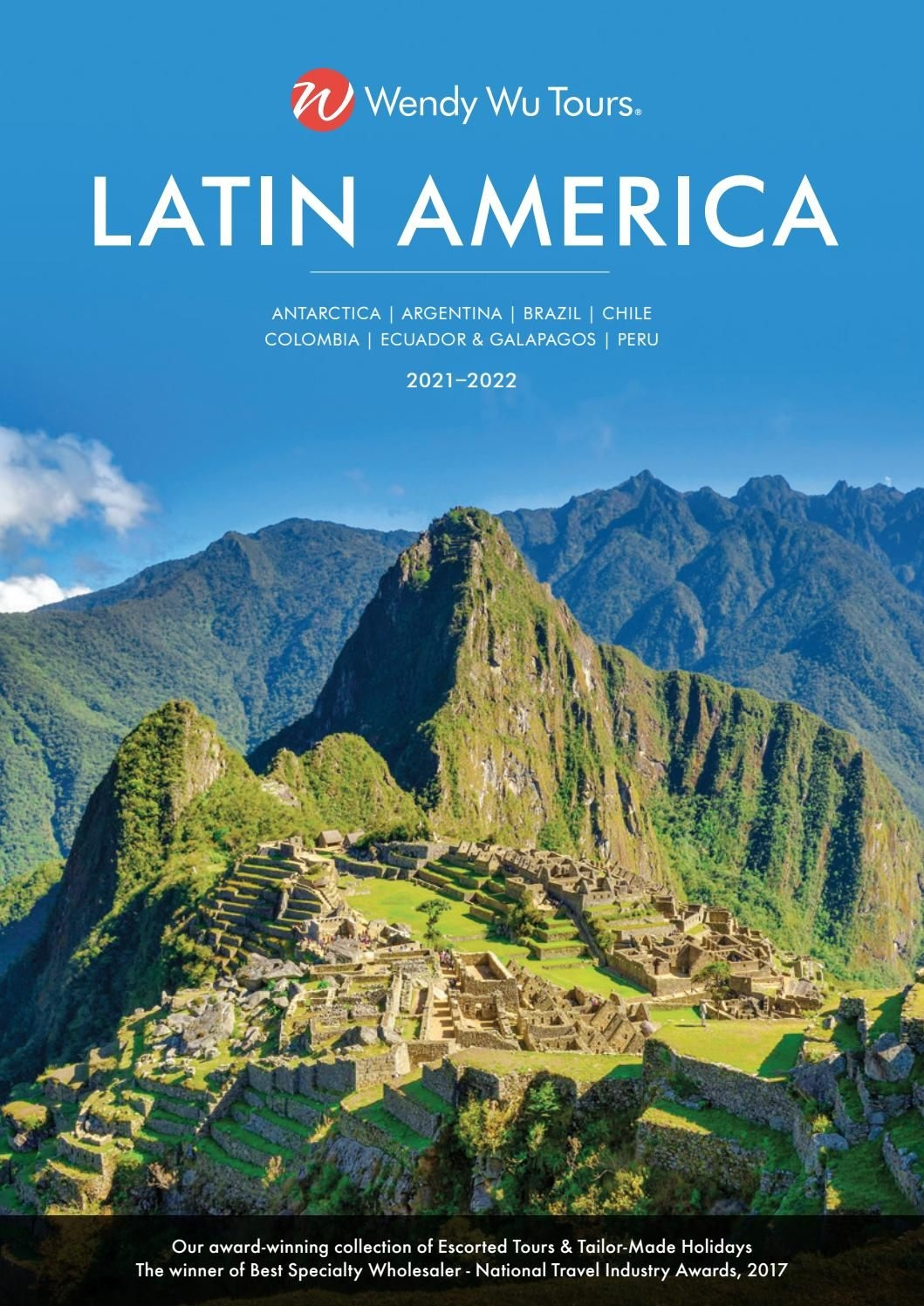 Latin America & Antarctica Brochure 2021-2022 (Au) By Wendy