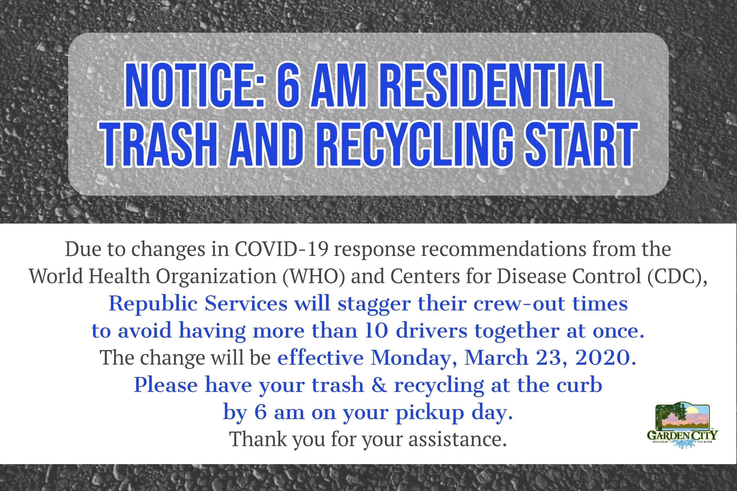 March 20, 2020. 6 Am Residential Trash And Recycling Start