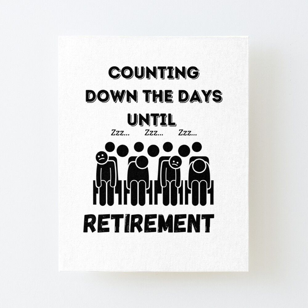 "Retirement Countdown"" Art Board Print By Itticklesme 