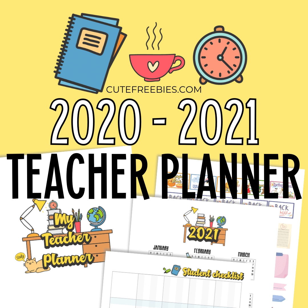 Teacher Planner For 2020 - 2021 - Free Printable! - Cute