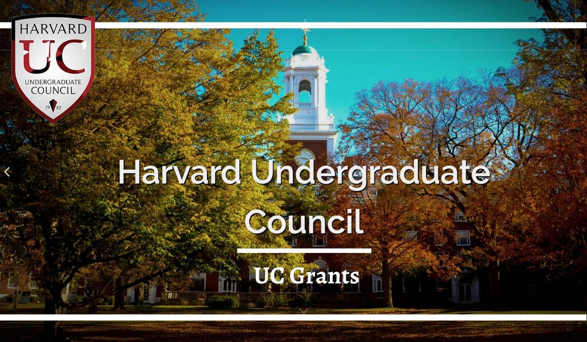 Uc Grants - Harvard Undergraduate Council - Scholarship