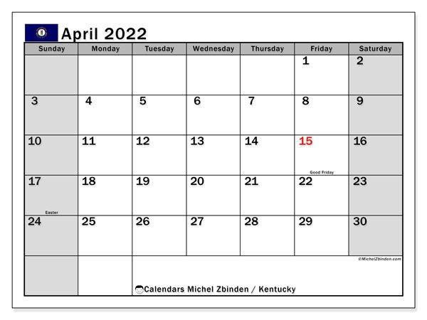 """Printable April 2022 """"Kentucky"""" Calendar - Michel Zbinden En"""